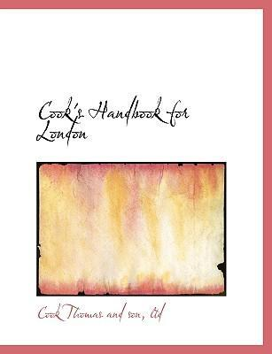 Cook's Handbook for London