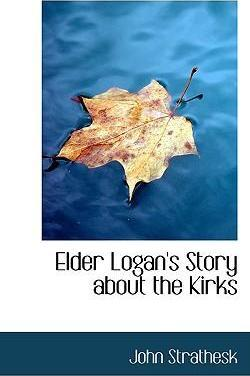 Elder Logan's Story about the Kirks