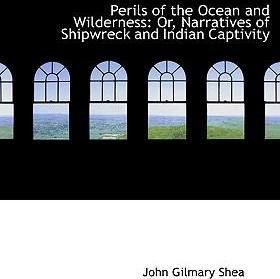 Perils of the Ocean and Wilderness