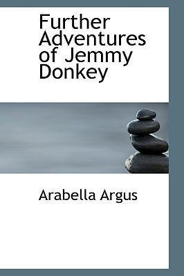Further Adventures of Jemmy Donkey