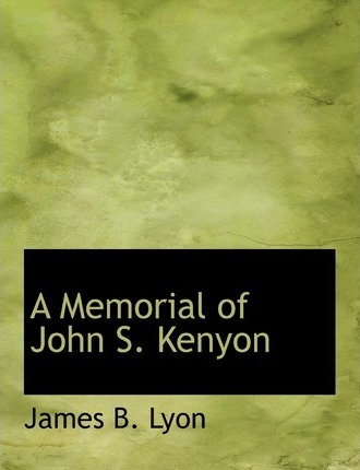 A Memorial of John S. Kenyon
