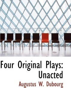 Four Original Plays