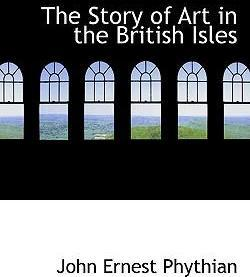 The Story of Art in the British Isles