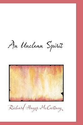 An Unclean Spirit