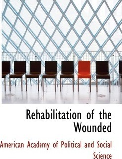 Rehabilitation of the Wounded