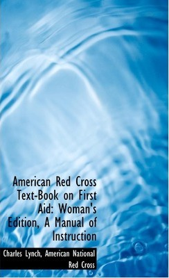 American Red Cross Text-Book on First Aid