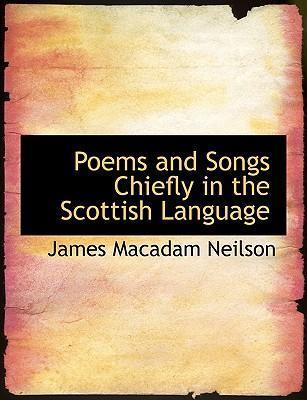 Poems and Songs Chiefly in the Scottish Language