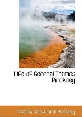 Life of General Thomas Pinckney