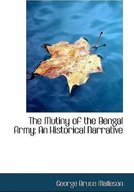 The Mutiny of the Bengal Army