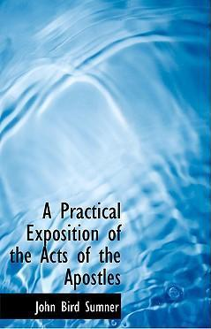 A Practical Exposition of the Acts of the Apostles