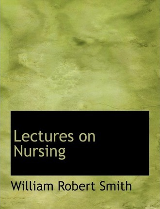 Lectures on Nursing