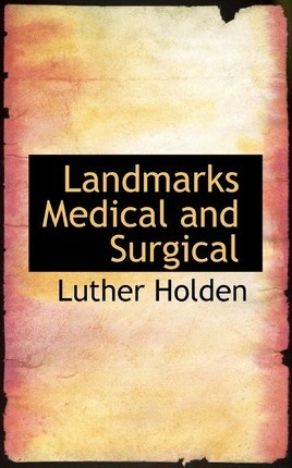 Landmarks Medical and Surgical
