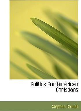 Politics for American Christians