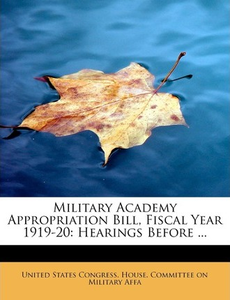Military Academy Appropriation Bill, Fiscal Year 1919-20