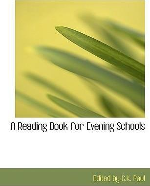 A Reading Book for Evening Schools