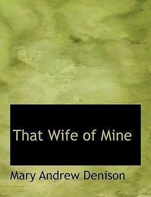 That Wife of Mine