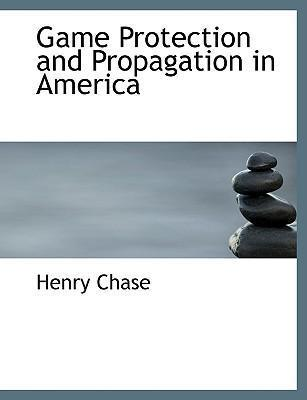 Game Protection and Propagation in America