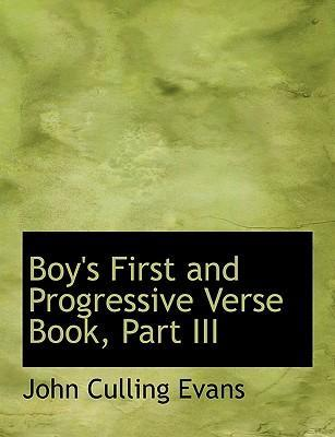 Boy's First and Progressive Verse Book, Part III