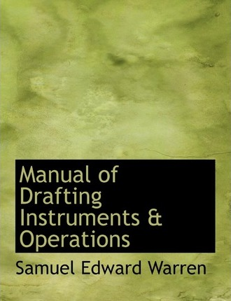 Manual of Drafting Instruments a Operations