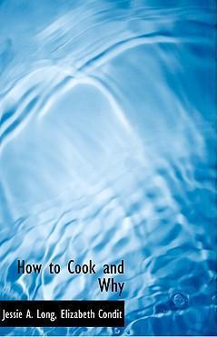How to Cook and Why