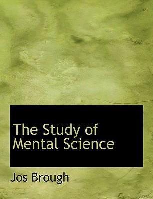 The Study of Mental Science