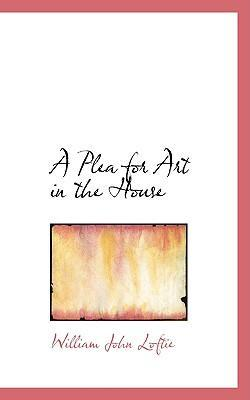 A Plea for Art in the House