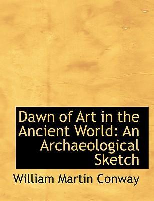 Dawn of Art in the Ancient World