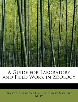 A Guide for Laboratory and Field Work in Zoology
