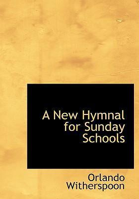 A New Hymnal for Sunday Schools
