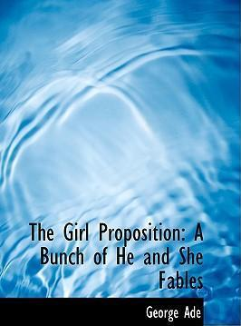 The Girl Proposition