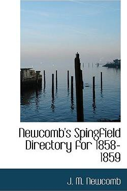Newcomb's Spingfield Directory for 1858-1859