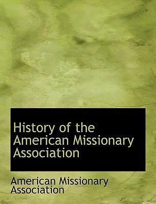 History of the American Missionary Association