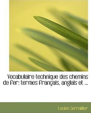 Vocabulaire Technique Des Chemins de Fer