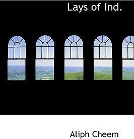 Lays of Ind.