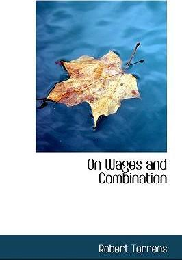 On Wages and Combination