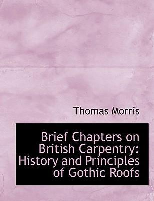 Brief Chapters on British Carpentry