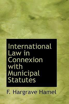 International Law in Connexion with Municipal Statutes
