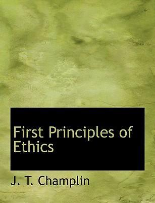 First Principles of Ethics