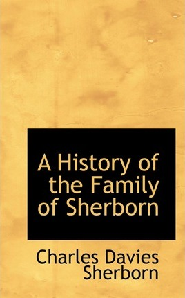 A History of the Family of Sherborn