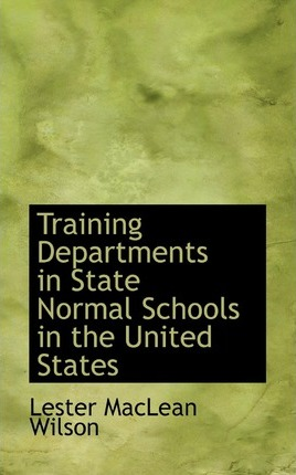 Training Departments in State Normal Schools in the United States