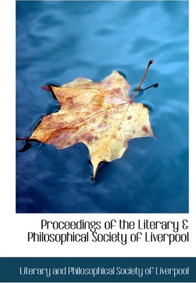 Proceedings of the Literary & Philosophical Society of Liverpool