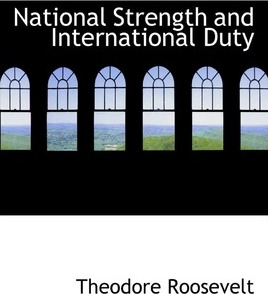 National Strength and International Duty