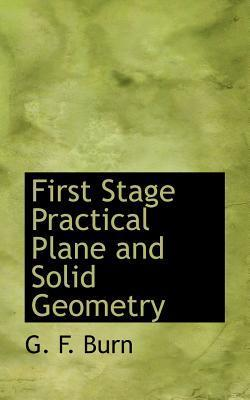 First Stage Practical Plane and Solid Geometry