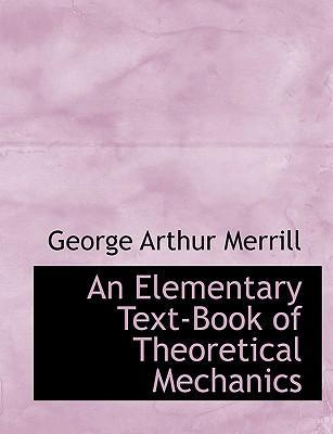 An Elementary Text-Book of Theoretical Mechanics