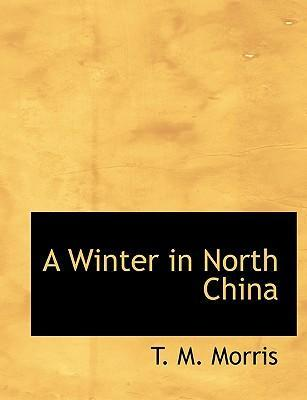 A Winter in North China