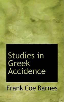 Studies in Greek Accidence