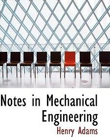 Notes in Mechanical Engineering