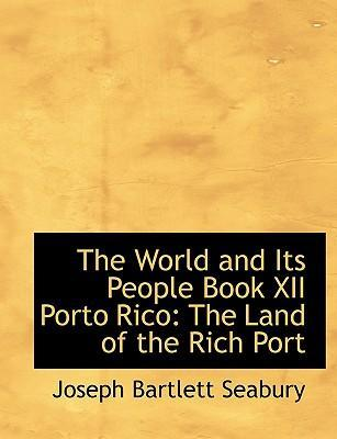 The World and Its People Book XII Porto Rico