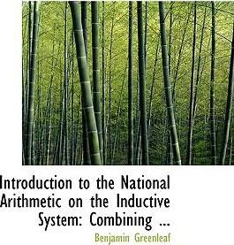 Introduction to the National Arithmetic on the Inductive System