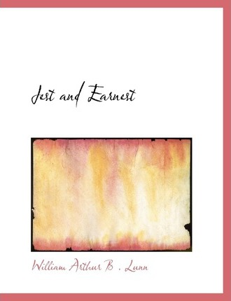 Jest and Earnest